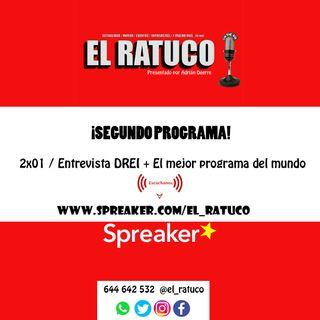 2x01/ SEGUNDO EPISODIO: Entrevista DREI + El mejor programa del mundo