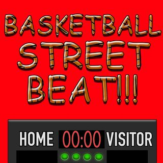 Basketball Street Beat S:1E:10 March Madness is upon us!