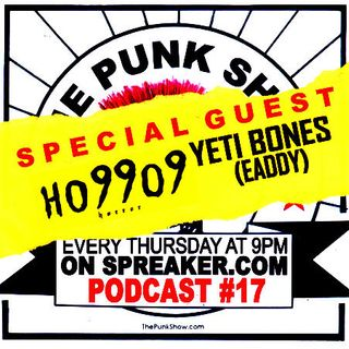 The Punk Show #17 - 05/23/2015 - SPECIAL GUEST : EADDY (Ho99o9)