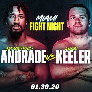 Demetrius Andrade vs Luke Keeler Alternative Commentary