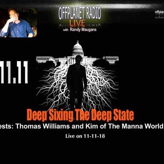Deep 6ing The Deep State with Thomas Williams and Kim of Manna World Trust