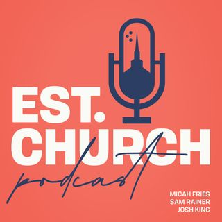 Funerals and the EST Church (Ep. 173)