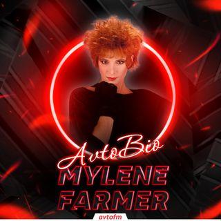 Avtobioqrafiya #31 - Mylene Farmer !