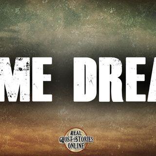 Same Dream | Haunted, Paranormal, Supernatural