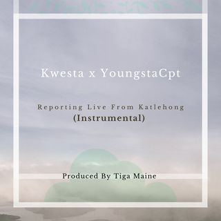 Kwesta x YoungstaCpt - Reporting Live From Katlehong (Instrumental)