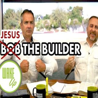 "WakeUp 10-01-2018 ""BOB THE BUILDER"