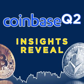 260. Coinbase Q2 Reveals ETH Surpassing BTC & $1.6B in Profit
