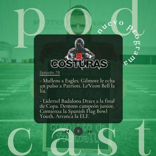 8 Costuras - Episodio 78: Noticias NFL y NCAA. Competiciones nacionales.