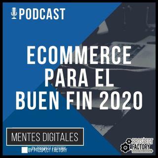 Ecommerce para El Buen Fin | Mentes Digitales by Prospect Factory