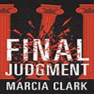 Marcia Clark - FINAL JUDGEMENT (Samantha Brinkman Series, Book 4)