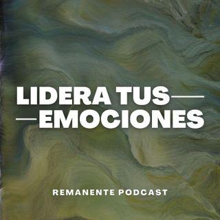 EP 1 - Lidera tus emociones