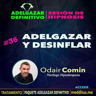 36 Hipnosis para Adelgazar y Desinflar | Adelgazar Definitivo | Odair Comin