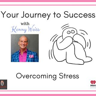 How to overcome Stress etc