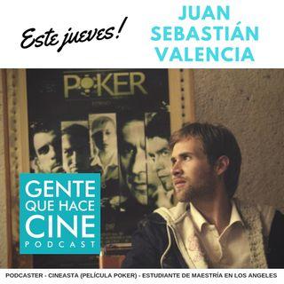 EP11: CINE Y PODCASTING (Juan Sebastián Valencia)