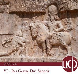 Persika - Res Gestae Divi Saporis - sesta puntata