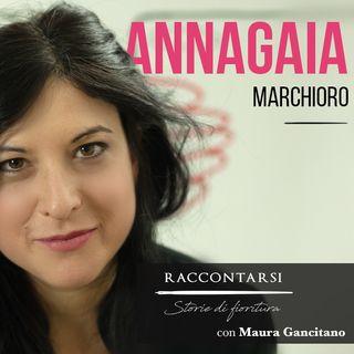 Annagaia Marchioro - #10 Raccontarsi: Storie di Fioritura
