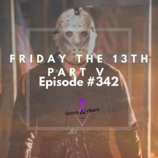 #342 | Friday the 13th: A New Beginning (1985)