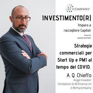 INVESTIMENTO(R): Strategie commerciali per Start Up e PMI al tempo del COVID