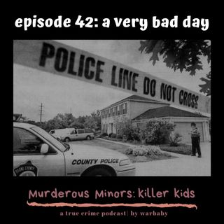 42: A Very Bad Day - The Shrout Family Massacre (Clay Shrout)