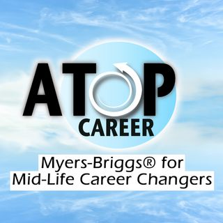 Myers-Briggs® Mid-Life Career Changers