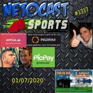 NETOCAST 1317 DE 01/07/2020 - ESPORTES - FUTEBOL - UFC