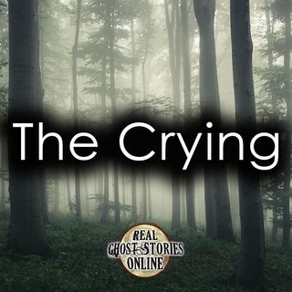 The Crying | Haunted, Paranormal, Supernatural