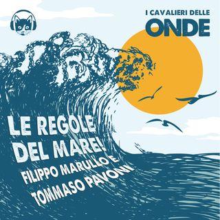 Le regole del mare! - Filippo Marullo e Tommaso Pavoni