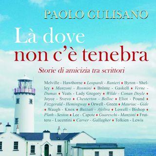 """Paolo Gulisano """"Là dove non c'è tenebra"""""""