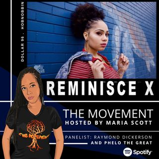THE MOVEMENT, Broadcasted by MARIA SCOTT - sG:  REMINISCE X