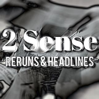 2 Sense Reruns  Headlines (Private Schools, Blackface, Hate Crimes) NSFW