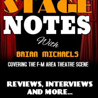 Stage Notes with Brian Michaels Ep 1