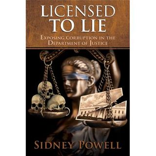 LICENSED TO LIE-Sidney Powell