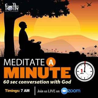Episode 30 - Meditate A Minute