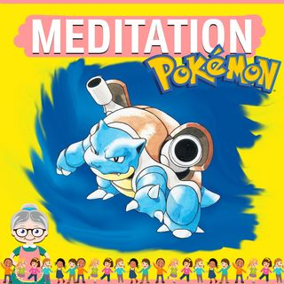 Pokemon Blue Meditation for Kids