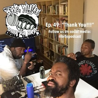 "Episode 49: ""Thank You!!!"""