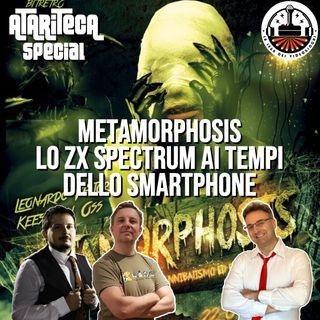 Ep.54 - METAMORPHOSIS e lo ZX SPECTRUM ai tempi dello smartphone