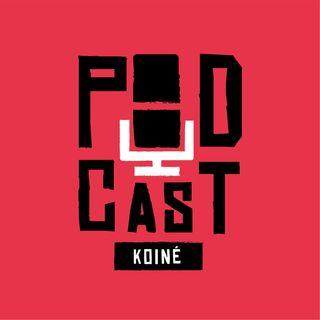 Episodio 0 - Podcast Koiné