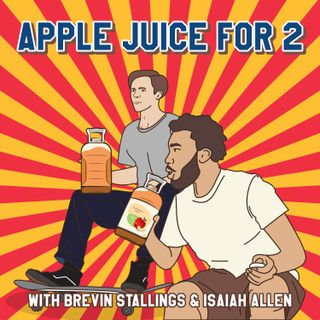 Apple Juice For 2 - #4 - Drugs & Alcohol!! Our Society is MESSED UP