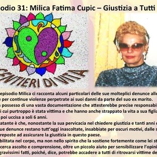 Ep.31 Milica Fatima Cupic - Giustizia