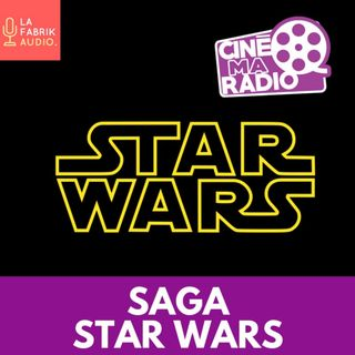 SAGA STAR WARS | May The 4th Be With  You