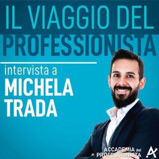 05 - Da giornalista a Titolare di una casa editrice, intervista a Michela Trada.