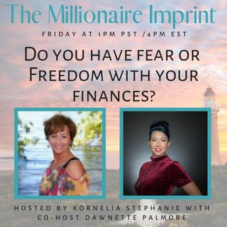 """Do you have fear or Freedom with your finances?"" With Dawnette Palmore"