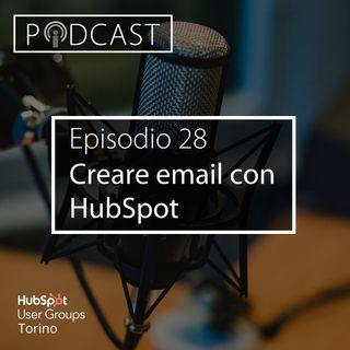 Pillole di Inbound #28 - Creare e gestire le email con HubSpot