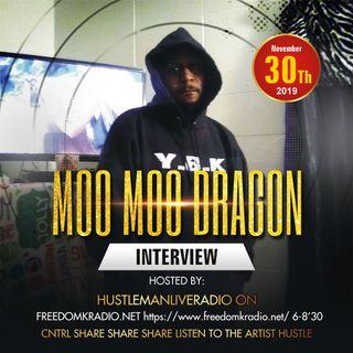 Moo Moo Dragon Interview Hustlman Live Radio