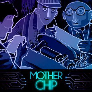 MotherChip #264 - Through the Darkest of Times e Dreams