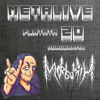Metalive pt20 -  Morgurth