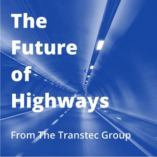 The Future of Highways: Episode 1
