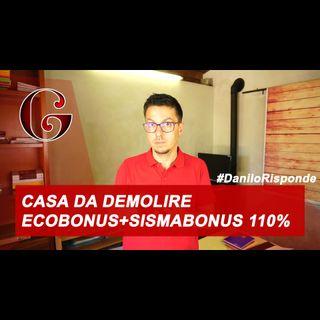 SUPERBONUS 110%: come funziona per una vecchia casa non abitabile con SISMABONUS e ECOBONUS