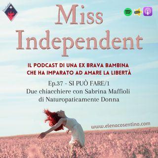 """Ep.37 - """"Si può fare!"""": due chiacchiere con Sabrina Maffioli"""