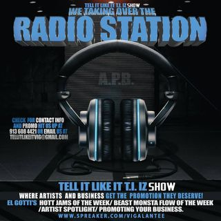 TELL IT LIKE IT T.I I'Z Radio